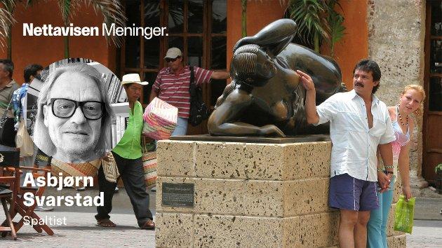 Et typisk turistbilde tatt sammen med en skulptur i Cartagena laget av Fernando Boteros. Slitemerkene på brystpartiet taler sitt tydelige språk, skriver Asbjørn Svarstad.