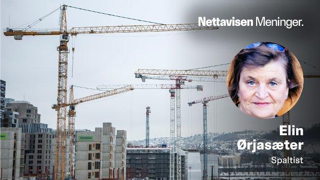 – Slaget vil stå om den faktiske utviklingen på byggeplassene i østlandsområdet, skriver Elin Ørjasæter. (Illustrasjonsfoto).