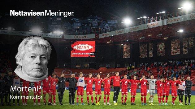 VANT PÅ STADION: Der Brann er nå, etter en uke med handlinger og uttalelser som levner dem liten ære, er det helt avgjørende at klubben ikke prøver å vaske situasjonen ren med sesongens andre seier, skriver MortenP.