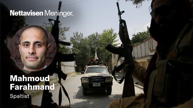 TALIBAN: – Det er ingen tvil om at det er naboene som bærer det aller største ansvaret for Talibans styrke og suksess, og ikke minst Afghanistans tilstand, skriver Mahmoud Farahmand.