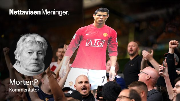 BIBELSK: – Cristiano Ronaldo tilbake til Old Trafford har bibelske proporsjoner, skriver MortenP.