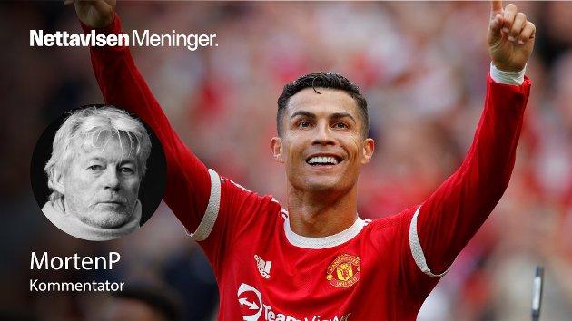 CRISTIANO RONALDO: – Han er sulten og har mange trofeer igjen å vinne, skriver MortenP.
