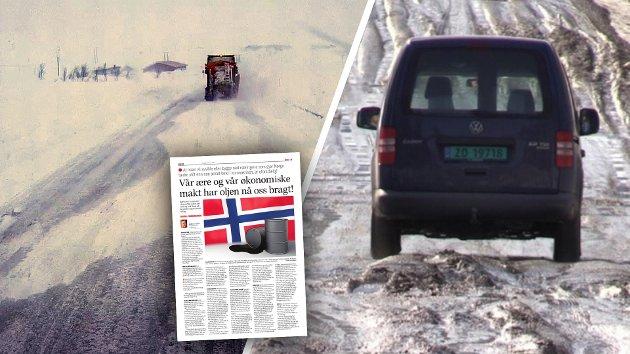 """Det er mulig at oljen har bragt oss """"ære og vår økonomiske makt"""", som Lind hevder, men det er lite som minner om ære når man ser litt nærmere på viktig infrastruktur, og spesielt på hovedveiene i Nord-Norge som skal ivareta verdiskapningen i landet både i dag og etter at oljeeventyret er over. Flaut er vel heller en mer passende karakteristikk, skriver Frank Danjord."""