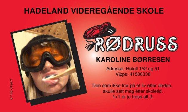 RØDRUSS: Karoline Børresen.