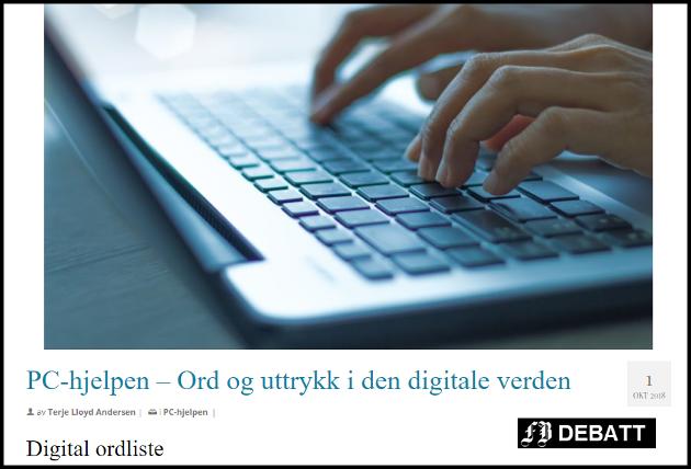 Fra hjemmesiden til Senior Norge Østfold. Her er det hjelp til å forstå de mange digitale ord og uttrykk som er nye for svært mange.