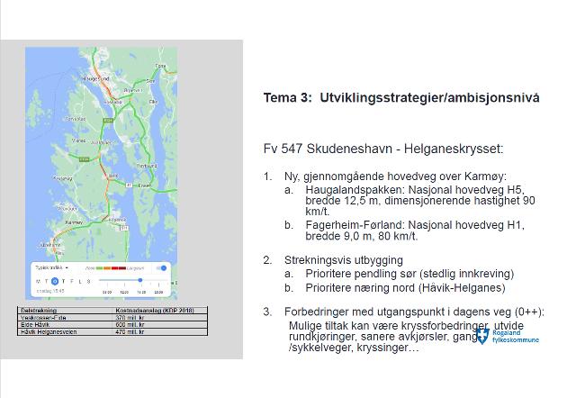Lysbilde presentert av samferdselsavdelingen i Rogaland fylkeskommune for styringsgruppa i Haugalandspakken 25. februar 2021