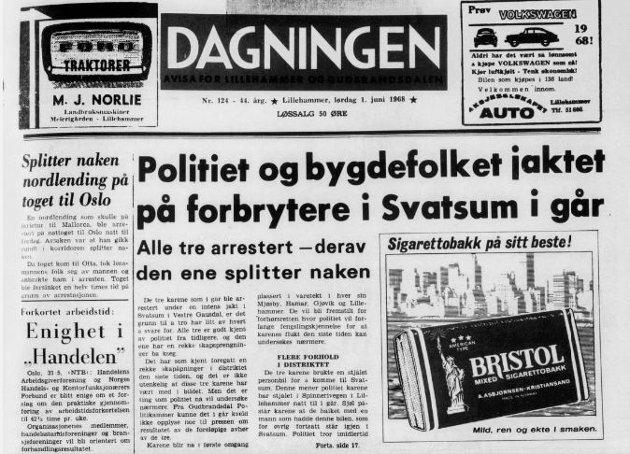 I 1968 kunne Dagningen presentere forbryterjakt i Svatsum. Alle ble arrestert - den ene splitter naken.