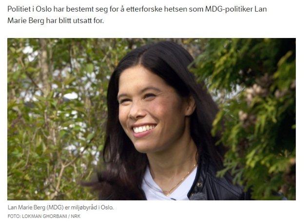 HETSES: Politikeren Lan Marie Berg har fått så mange hatefulle ytringer mot seg at politiet vurderer å anmelde dette.  Skribenten av denne kommentaren mener at skal man komme noen veg mot netthets, må man starte med selv å bli mer tolerant i hverdagen.