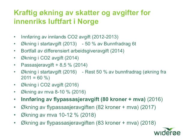 Illustrasjonen er hentet fra presentasjonen til Widerøe-direktør Stein Nilsen. Den viser tydelig hvordan avgiftstrykket har eksplodert på vår kollektivtransport siden 2012.