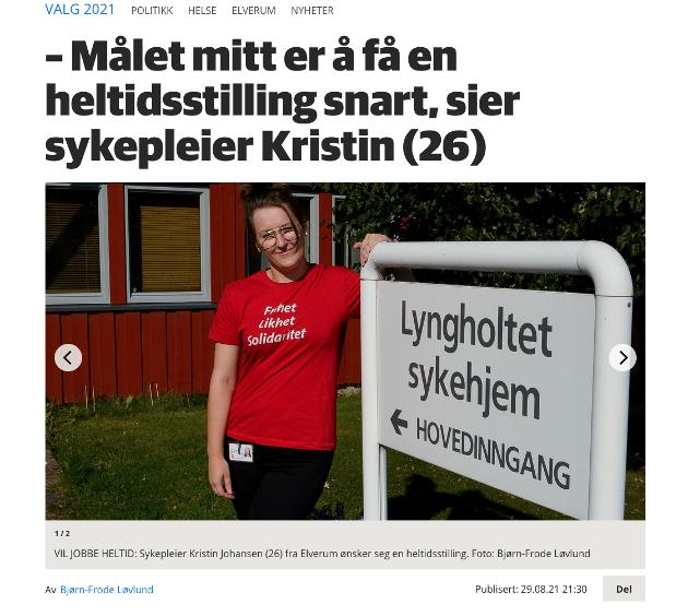 HELTID: Østlendingen skrev nylig om Kristin Johansen fra Elverum som ønsker en heltidsstilling.