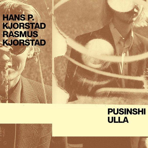 CD Pusinshi Hans P. Kjorstad Rasmus Kjorstad