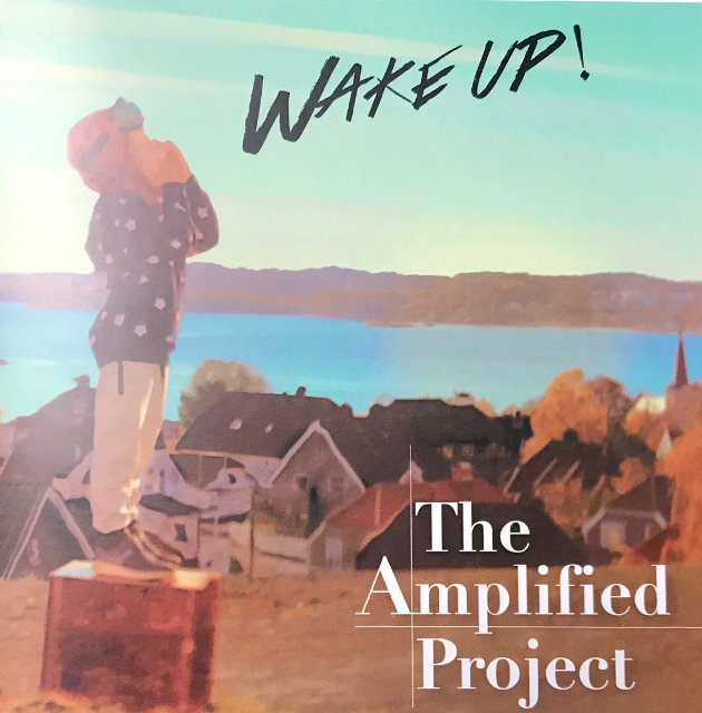 COVER: Wake Up! The Amplified Project 2018