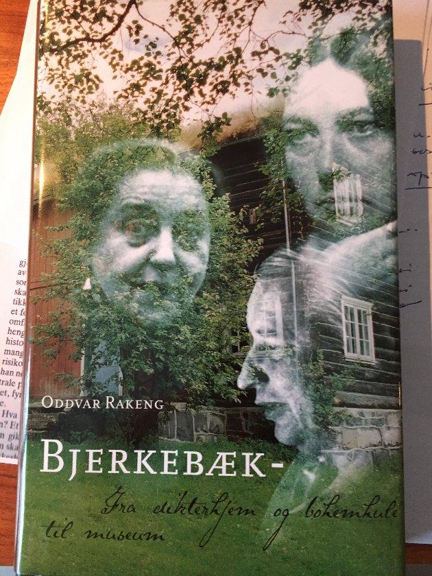 """NS-RELASJON: Bokomslaget på """"Bjerkebæk – fra dikterhjem og bohemhule til museum"""", som omtaler NS-forholdet til Sigrid Undset svigerdatter Christianne Undset Svarstad."""