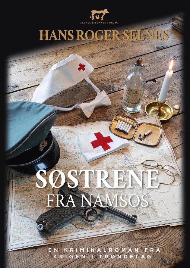 KRIMDEBUT: Hans Roger Selnes debuterer som krimforfatter med «Søstrene fra Namsos».