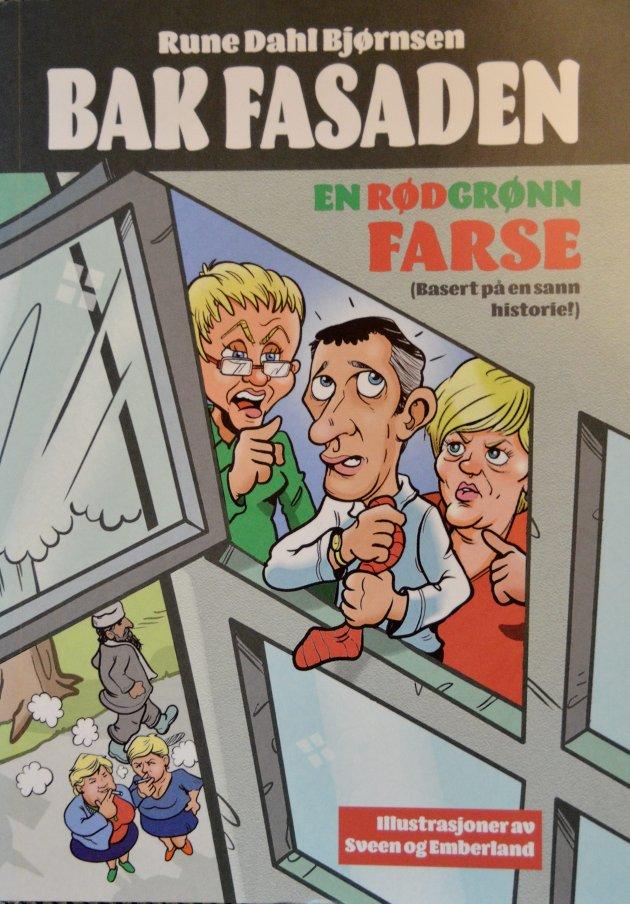 """BOK  Runde Dahl Bjørnsen  """"Bak fasaden""""  Kolofon forlag"""