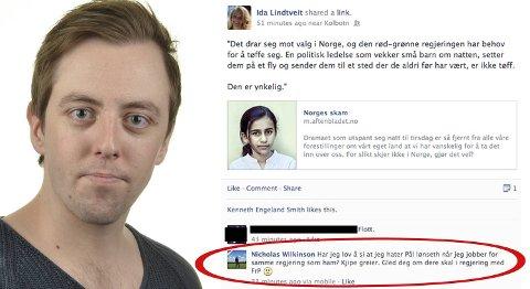 «Har jeg lov å si at jeg hater Pål Lønseth når jeg jobber for samme regjering som ham? Kjipe greier. Gled deg om dere skal i regjering med Frp,» skrev Nicholas Wilkinson (24) fra Oppegård SV på Facebook.