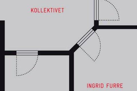 """Ingrid Furre har skrevet diktsamlingen """"Kollektivet"""" Det handler om å prøve å komme nærmere noe som er sant."""