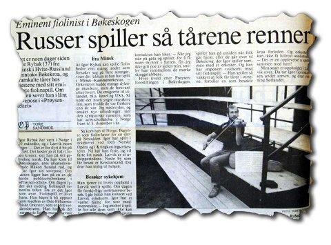 ØP-faksimile: Larvik-publikummet var overveldet av den 37-årige Igor Rybaks fiolinspill da han besøkte byen sommeren 1991. Her en faksimile av ØP-artikkeln fredag 12. juli om musikanten som overnattet i lånt sovepose i Bøkeskogen, i teltet der en Prøysen-kabaret ble spilt om kvelden.