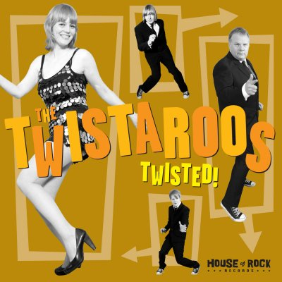 "The Twistaroos ""Twisted!"""