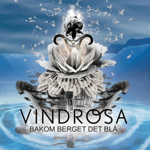 VINDROSA: «Bakom berget det blå» (Vagabond music) 12 spor, spilletid: 46,50 TERNING 4