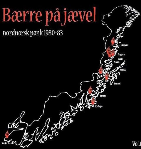 Bærre på jævel Nordnorsk pønk 1980 til 1983