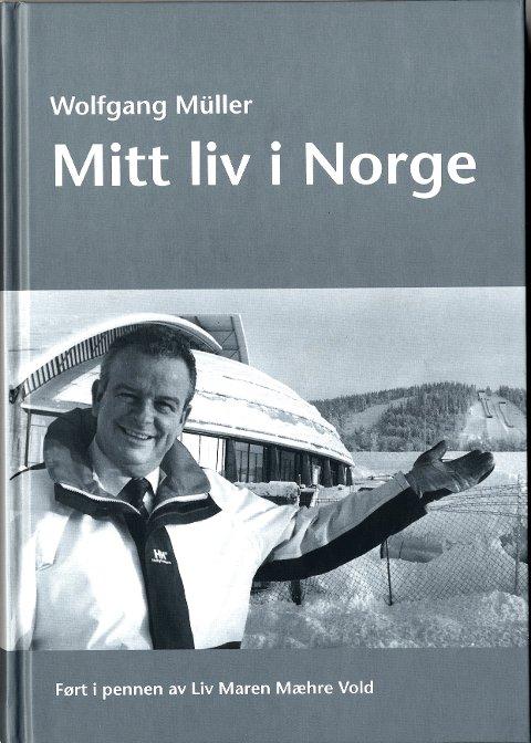 Wolfgang Müller   Mitt liv i Norge