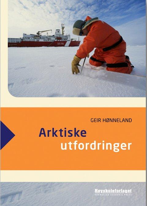 NY BOK: Geir Hønnelands bok Arktiske utfordringer gis ut av Høyskoleforlaget i disse dager.