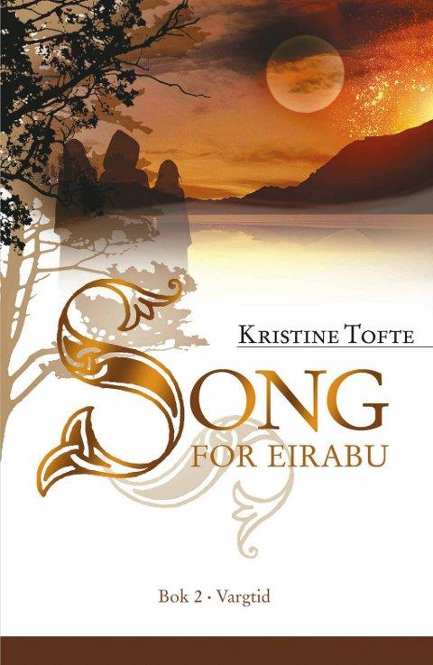Kristine Toftes andre bok og siste bok i serien «Song for Eirabu».