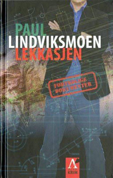 Paul Lindviksmoen: Lekkasjen