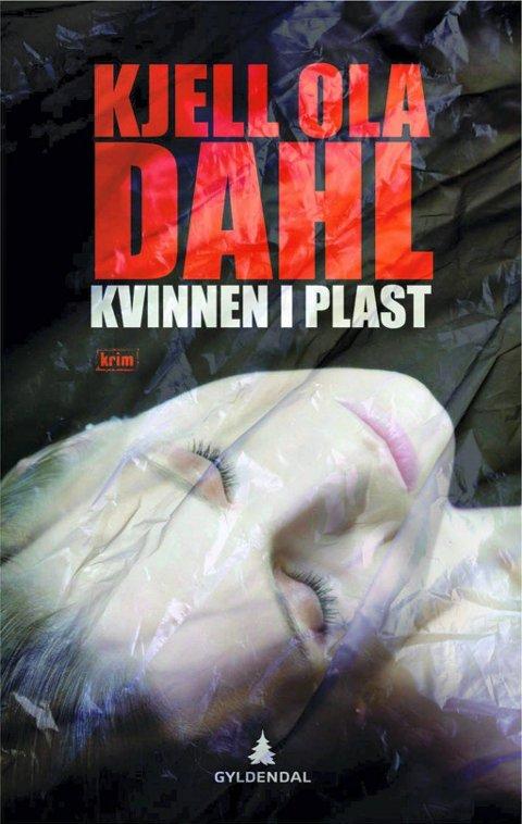 Kjell Ola Dahl: Kvinnen i plast