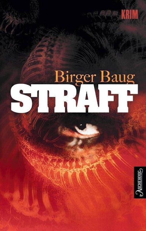 Birger Baug: Straff