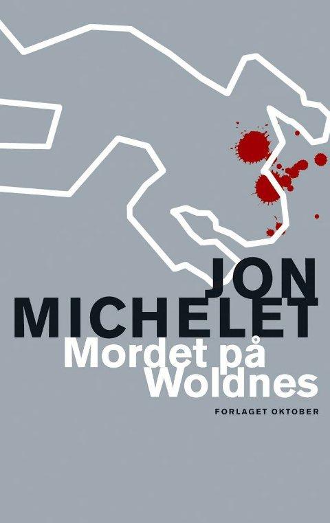 Jon Michelet: Mordet på Woldnes