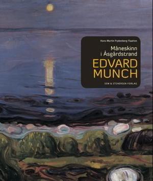 Edvard Munch: Måneskinn i Åsgårdstrand