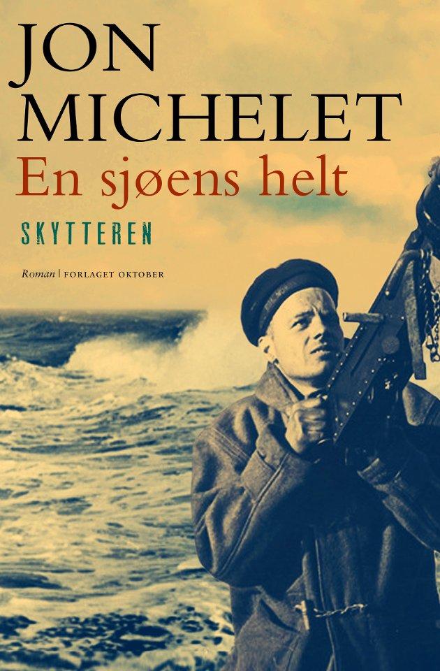BOK   Jon Michelet   En sjøens helt   Skytteren