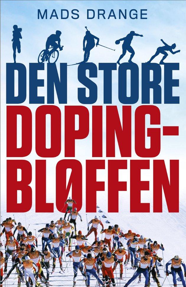 BOK   Mads Drange   Den store dopingbløffen   Kagge folag