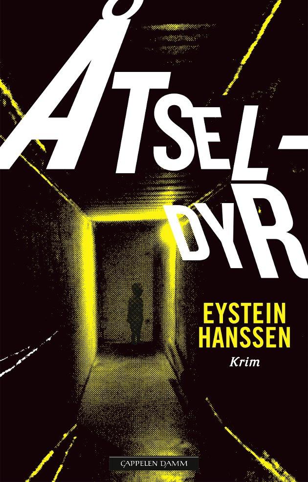 BOK   Eystein Hanssen   Åtseldyr   Cappelen Damm