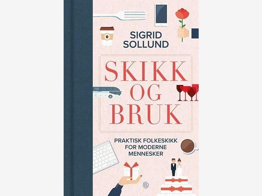 Klikk på bildet for å forstørre. Skikk og bruk - praktisk folkeskikk for moderne mennesker av Sigrid Sollund