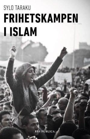 Klikk på bildet for å forstørre. Bokomslag: Frihetskampen i islam