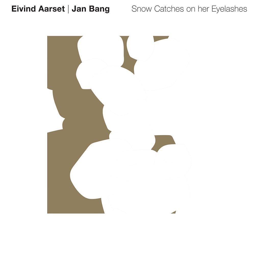 Klikk på bildet for å forstørre. Eivind Aarset - Jan Bang - Snow Catches on Her Eyelashes