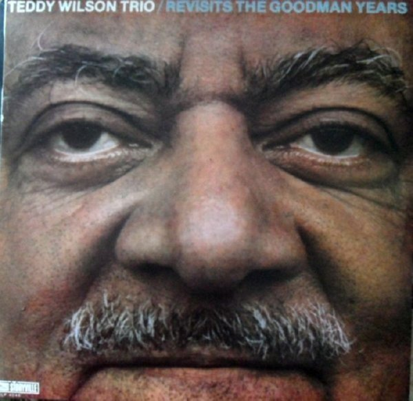 Klikk på bildet for å forstørre. Teddy Wilson Trio - Revisits the Goodman Years
