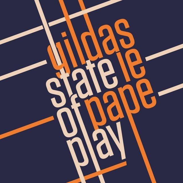 Klikk på bildet for å forstørre. Gildas Le Pape - State of Play