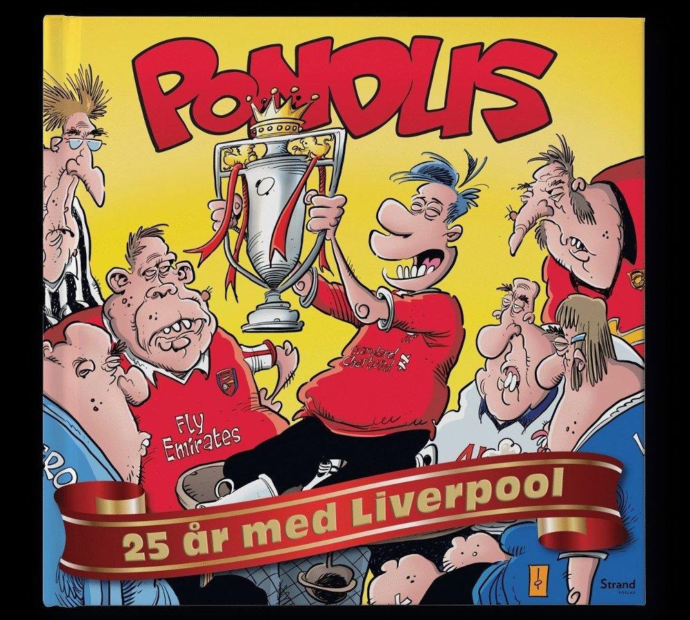 Klikk på bildet for å forstørre. Ny Pondus-bok - 25 år med Liverpool