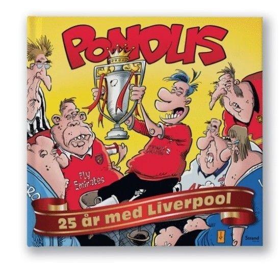 Klikk på bildet for å forstørre. Pondus: 25 år med Liverpool