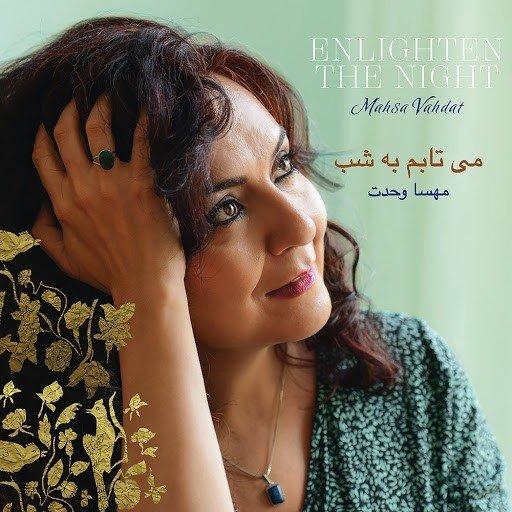 Klikk på bildet for å forstørre. Mahsa Vahdat - Enlighten the Night