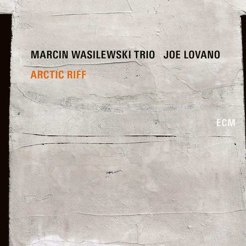 Klikk på bildet for å forstørre. Marcin Wasilewski Trio - Joe Lovano - Arctic Riff