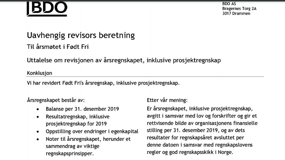 Klikk på bildet for å forstørre. Utdrag fra revisjonsberetningen revisor fra BDO har avgitt til styret i Født Fri for 2019-regnskapet.