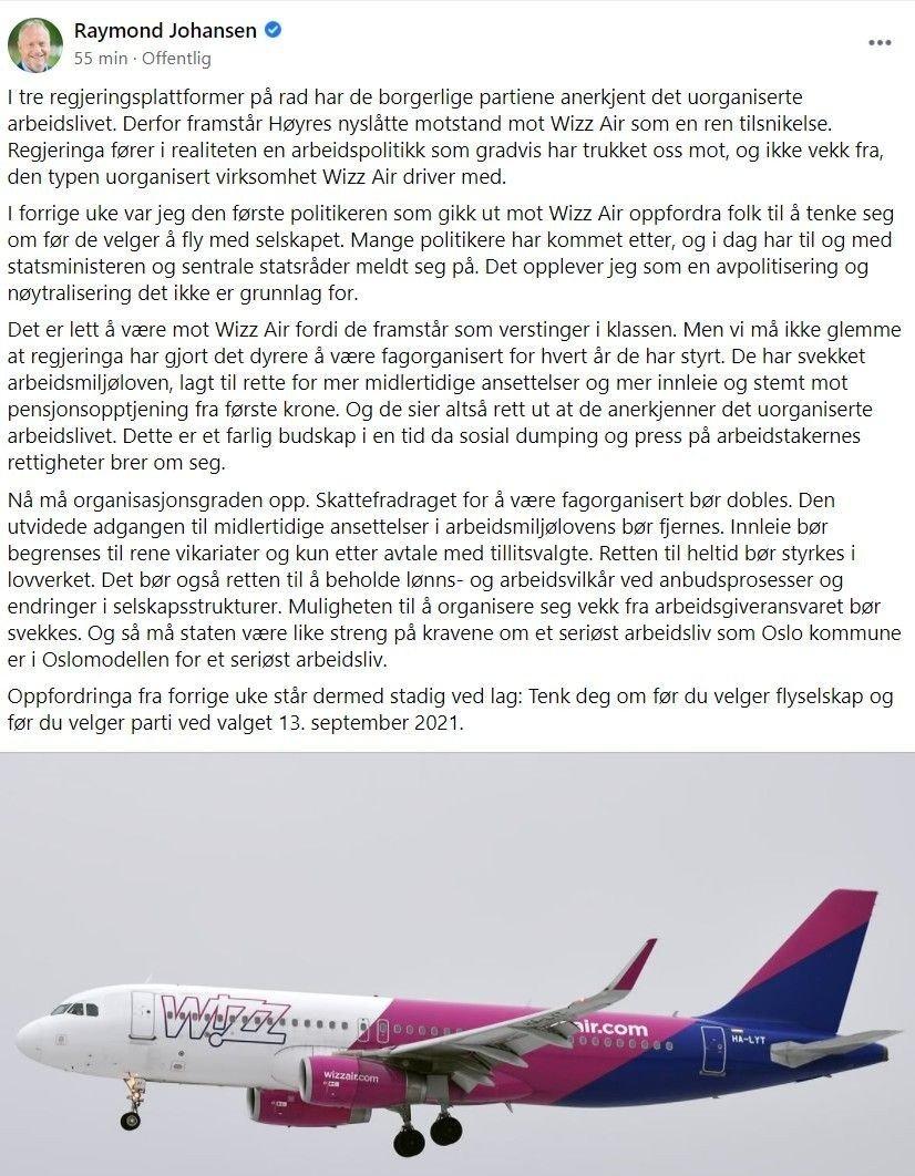 Klikk på bildet for å forstørre. LIKER IKKE WIZZ AIR: Raymond Johansen i et krasst innlegg mot Erna Solbergs boikott.