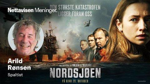 KATASTROFE: Ja, bokstavelig talt, mener Arild Rønsen som har sett katastrofe-filmen «Nordsjøen».
