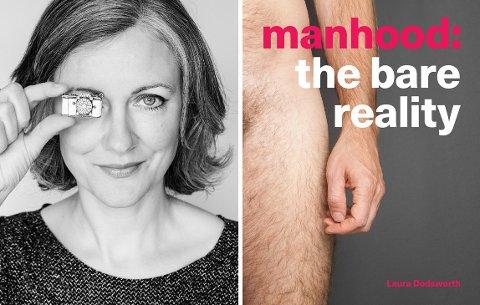 ÅPENHET: Laura Dodsworth ble overrasket over menns åpenhet da hun intervjuet og fotograferte 100 menn til boken « Manhood: The Bare Reality».