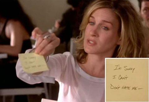 SEX AND THE CITY: Carrie ble dumpet av Jack Berger via en post it-lapp. Som hun selv forteller sine tre veninner etterpå: - Jeg husker når det å dumpe noen over telefonen var dårlige manener! I dag redder man muligens noen trær, og sender en farvel-SMS i stedet.